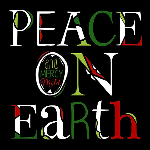 Peace On Earth - Black, Red, Shades of Green