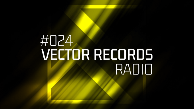 Enjoy a walk with your friends with 24th episode Vector Records Radio!