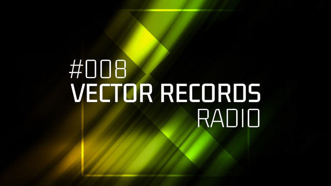 8 Episode Vector Records Radio is already on the channel!