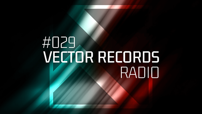 Episode 29 of Vector Records Radio is now available. We are sharing with you the novelties of the past week and more!