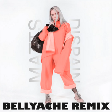 Billie Eilish - Bellyache (Matts & Dispa