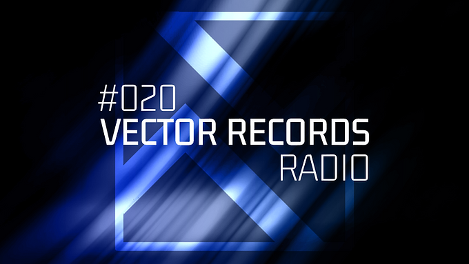 The best new tracksare already collected in our 20th episode of Vector Records Radio.