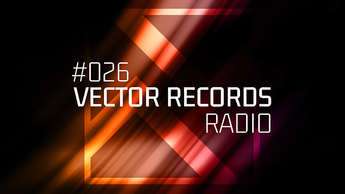 The harsh winter days have come. It's time to remember the summer vibe in episode 26 of Vector Records Radio.