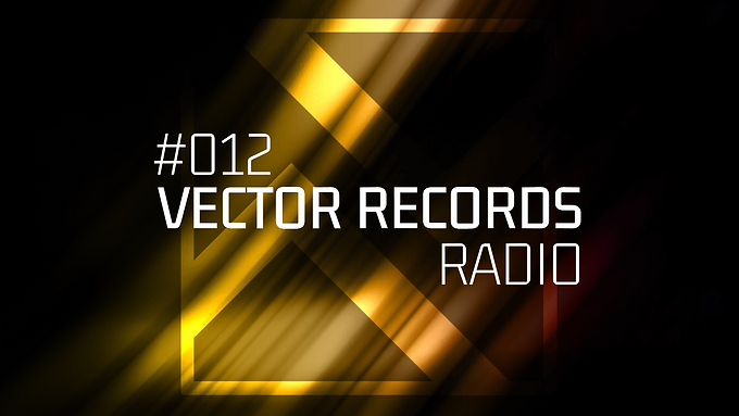 12th episode of Vector Records Radio and new releases from famous artists!