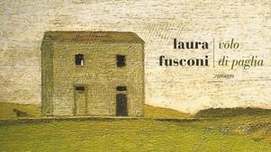 Volo di paglia - di Laura Fusconi