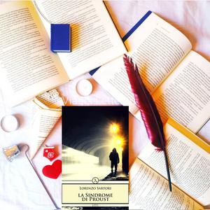 La sindrome di Proust - di Lorenzo Sartori