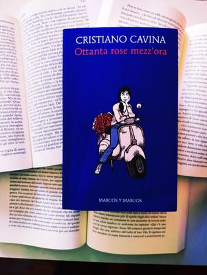 Ottanta rose mezz'ora - di Cristiano Cavina