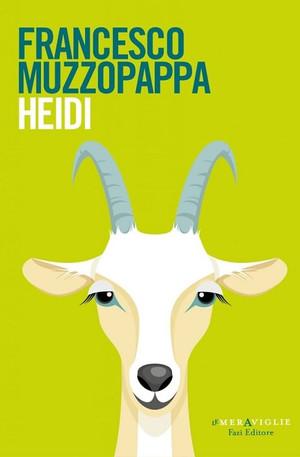 Heidi - di Francesco Muzzopappa