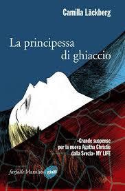 """Serie """"Letture sotto l'ombrellone"""": La principessa di Ghiaccio – di Camilla Läckberg"""