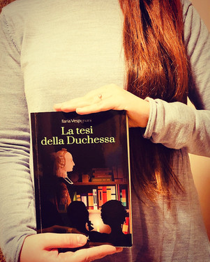 La tesi della duchessa - Ilaria Vespignani