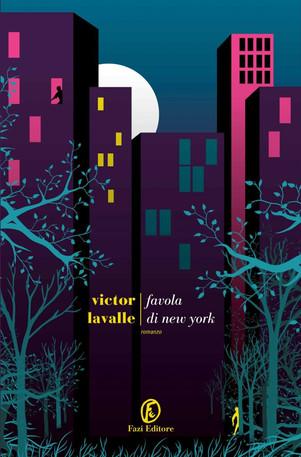 Favola di New York - di Victor Lavalle