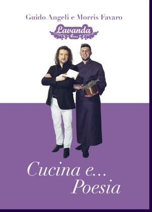 Cucina e..Poesia - di Guido Angeli e Morris Favaro