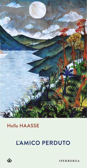 L'amico perduto - di Hella Haasse