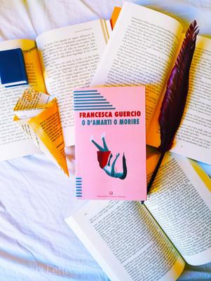O d'amarti o morire - di Francesca Guercio.  Morire per un narcisista vale la pena?