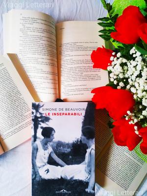 Le inseparabili - di Simone De Beauvoir. Una storia di amicizia nel quale é vietato essere sé stessi