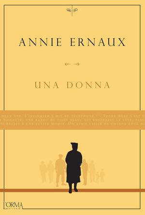 Una donna - di Annie Ernaux