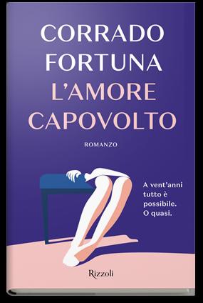 L'amore capovolto - di Corrado Fortuna
