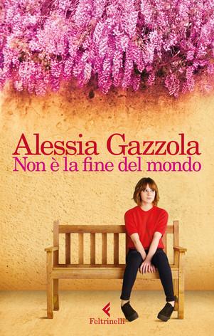 Non é la fine del mondo - di Alessia Gazzola