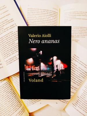 Nero ananas - di Valerio Aiolli