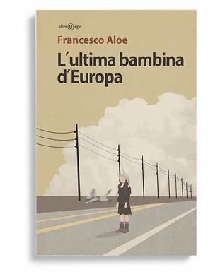 L'ultima bambina d'Europa - di Francesco Aloe