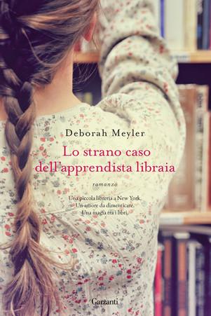 Lo strano caso dell'apprendista libraia- di  Meyler Deborah