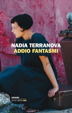 Addio fantasmi - di Nadia Terranova