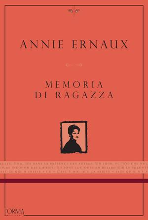 memorie di ragazza- di Annie Ernaux