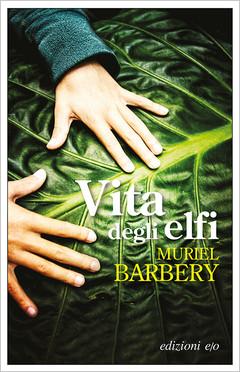 L'attesissimo ritorno di Muriel Barbery,un romanzo sorprendente e commovente sul linguaggio mist