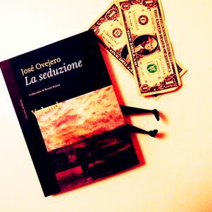 La seduzione - di José Ovejero. Quando la seduzione diventa inganno?