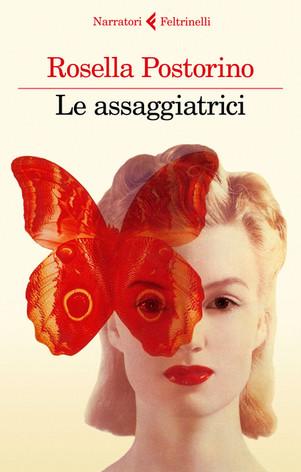 Le assagiatrici - di Rosella Postorino