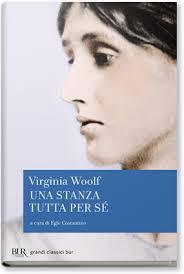 Una stanza tutta per sé - di Virginia Woolf