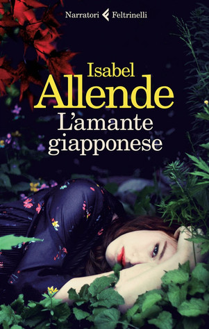 """""""L'amante giapponese"""" - di Isabel Allende"""