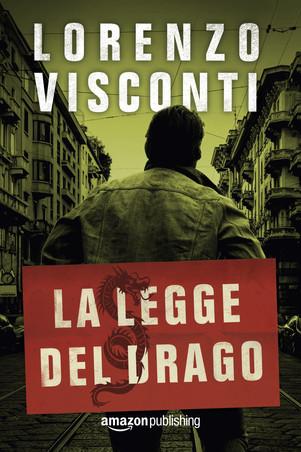 La legge del Drago – di Lorenzo Visconti