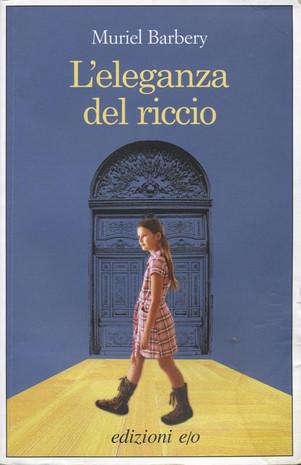 Un classico intramontabile: L'eleganza del Riccio – di Muriel Barbery