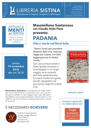 Massimiliano Santarossa e il suo libro Padania...il nuovo romanzo sociale!
