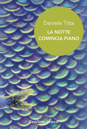 La notte comincia piano - di Daniele Titta