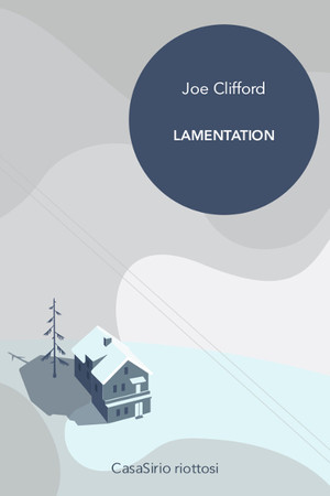 Lamentation- di Joe Clifford