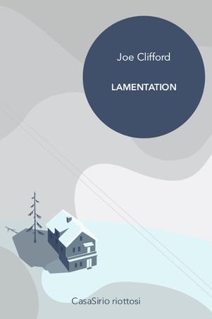 Lamentation- di Joe Clifford