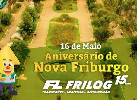 16 de Maio - Aniversário de Nova Friburgo e São Pedro da Aldeia.