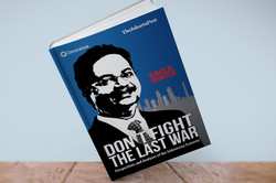 DONT FIGHT THE LAST WAR