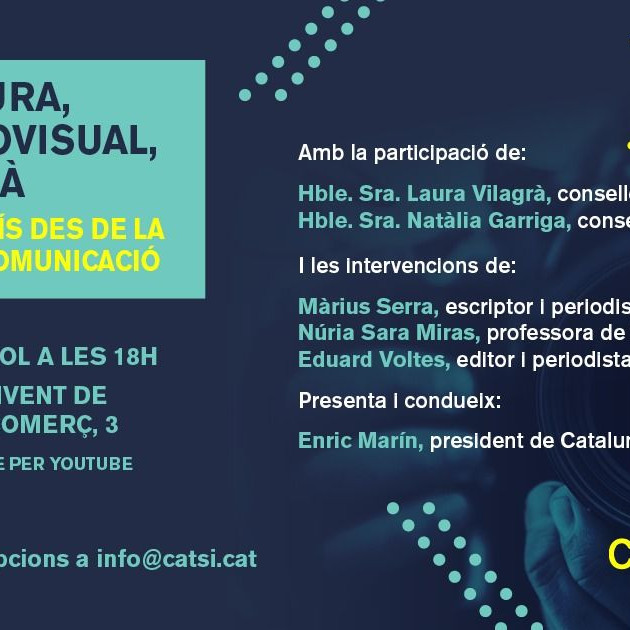 Més cultura, més audiovisual, més català. Recrear el país des de la cultura i la comunicació