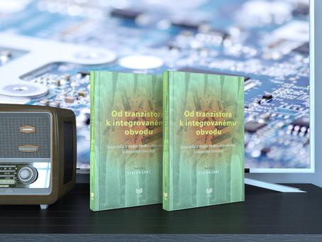Od tranzistora k integrovanému obvodu – uvedenie knihy do života