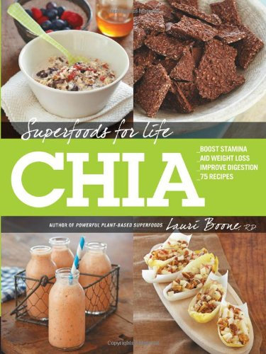Superfoods For Life Chia