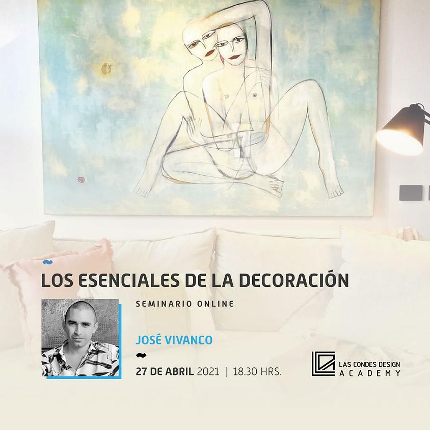 """""""Los Esenciales de la Decoración"""" por José Vivanco"""