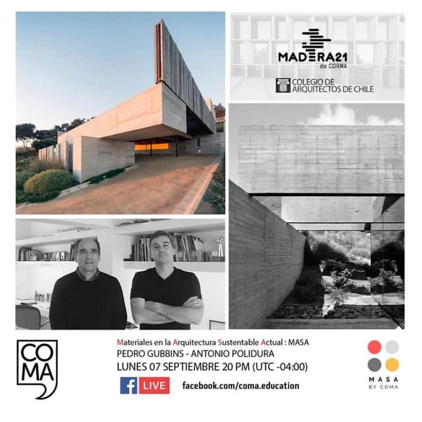 """MASA """"Materiales en la Arquitectura Sustentable Actual: El Hormigón"""" con Gubbins y Polidura"""