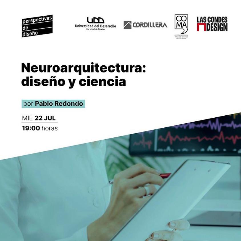 """""""Neuroarquitectura: Diseño y Ciencia"""" por Pablo Redondo"""