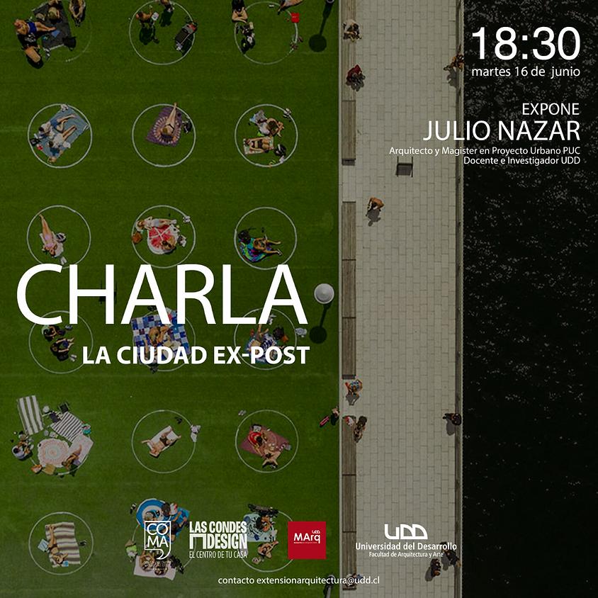 La Ciudad Ex-Post por Julio Nazar