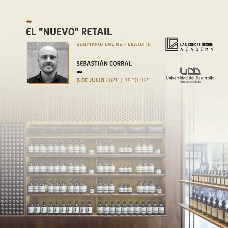 """El """"nuevo"""" retail por Sebastián Corral"""