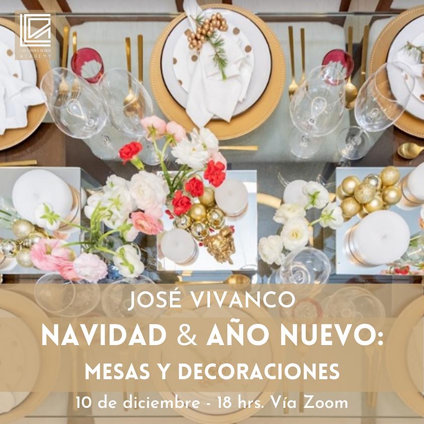 """""""Navidad y Año Nuevo: Mesas y Decoraciones"""" con José Vivanco"""