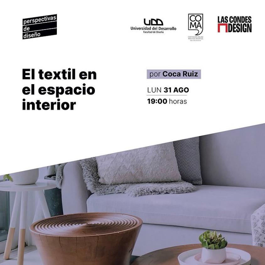 """""""El textil en el espacio interior"""" por Coca Ruiz"""